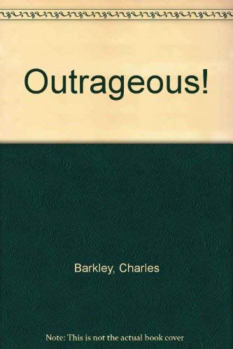Outrageous! (9780517125205) by Charles Barkley