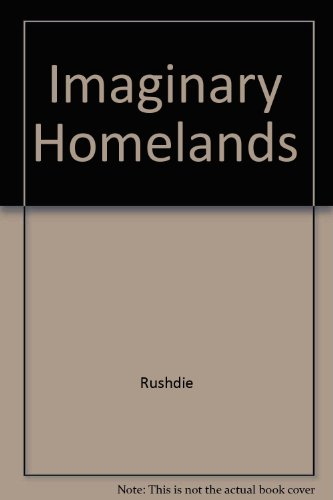 9780517126073: Imaginary Homelands by Rushdie, Salman