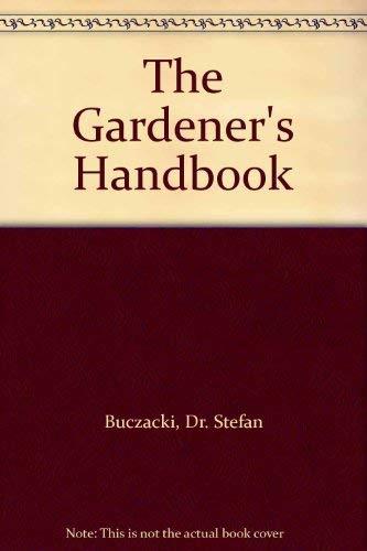 9780517126394: The Gardener's Handbook