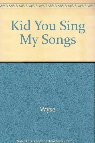 9780517127919: Kid You Sing My Songs