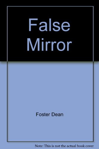 9780517128077: The False Mirror
