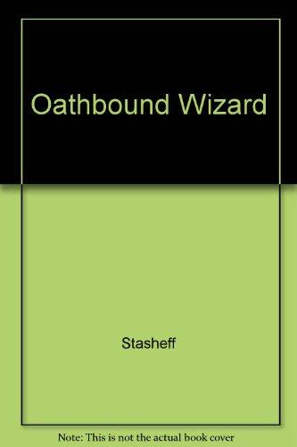 9780517128183: Oathbound Wizard