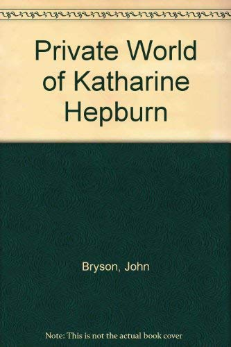 9780517128930: Private World of Katharine Hepburn