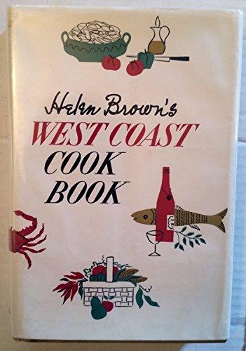 Helen Brown's West coast cook book