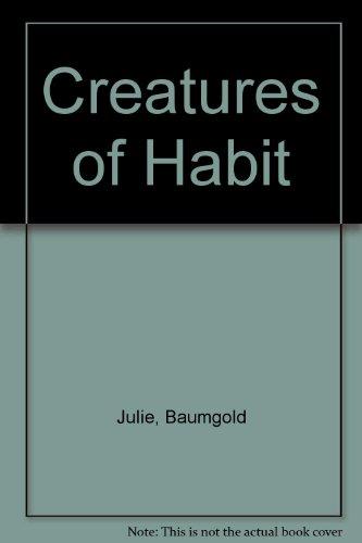 9780517130513: Creatures of Habit