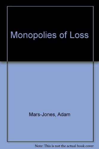 9780517130704: Monopolies of Loss