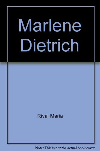 9780517130759: Marlene Dietrich [Hardcover] by Riva, Maria