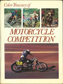 Color Treasury of Motorcycle Competition: Off-Road Riding and Racing