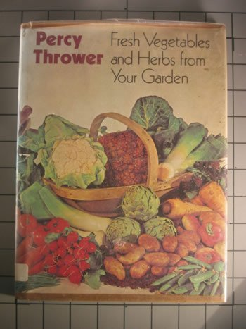 9780517131251: Fresh Vegetables and Herbs From Your Garden