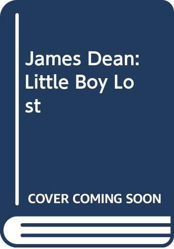 9780517131633: James Dean: Little Boy Lost