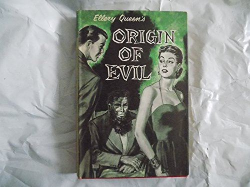 The Origin of Evil (0517132184) by Ellery Queen