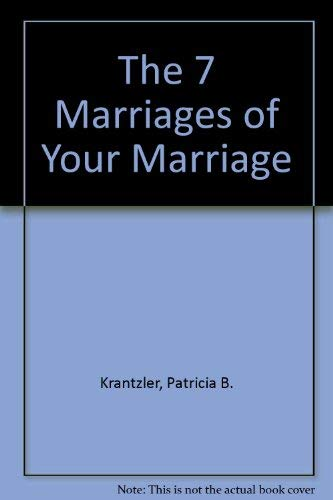 9780517132487: The 7 Marriages of Your Marriage