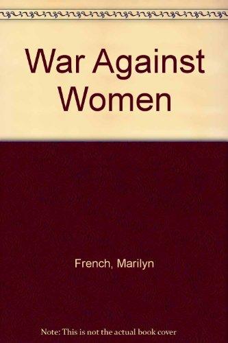 9780517133002: The War Against Women