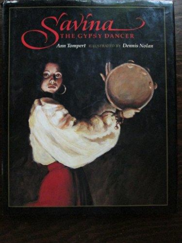 9780517133330: Savina: The Gypsy Dancer