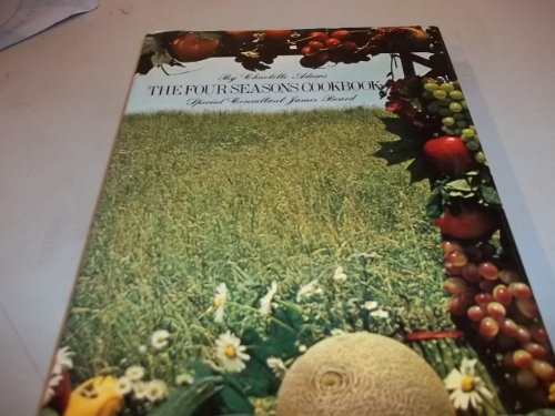 9780517133873: The Four Seasons Cookbook