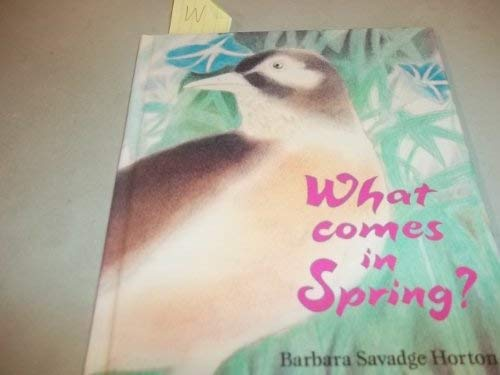 9780517135334: What Comes in Spring?