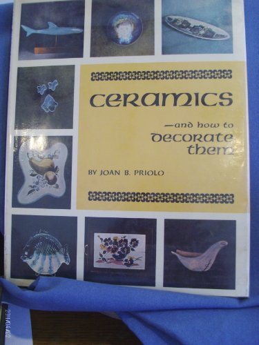 9780517135662: Ceramics and How to Decorate Them