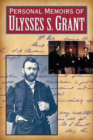 Personal Memoirs of Ulysses S. Grant (2 Volumes) (9780517136089) by Ulysses S. Grant