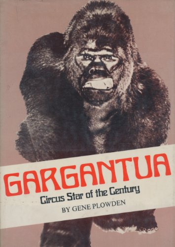 9780517136591: Gargantua Circus Star of the Century