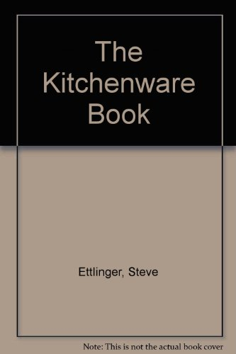 9780517137109: The Kitchenware Book