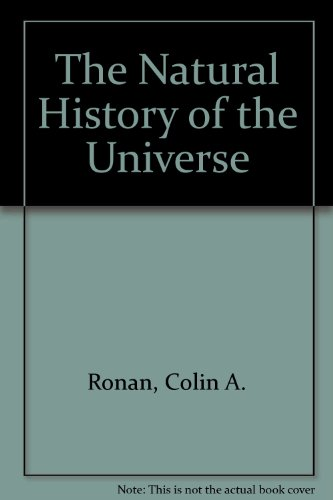 9780517137154: The Natural History of the Universe