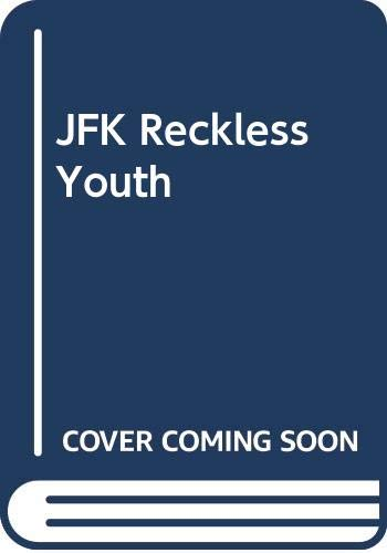 9780517137345: JFK Reckless Youth
