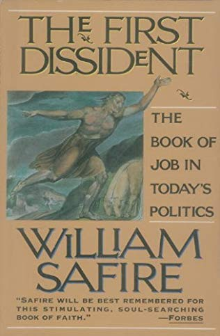 The First Dissident: Safire, William