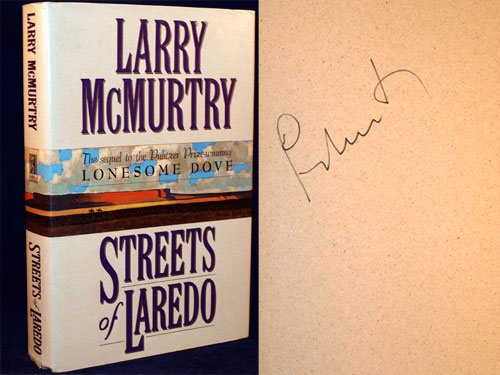 Streets of Laredo (Fine First Edition): Larry McMurtry