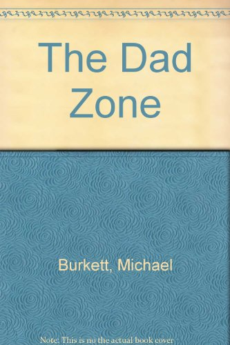 9780517138687: The Dad Zone