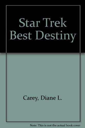 Star Trek Best Destiny (0517139057) by Carey, Diane L.
