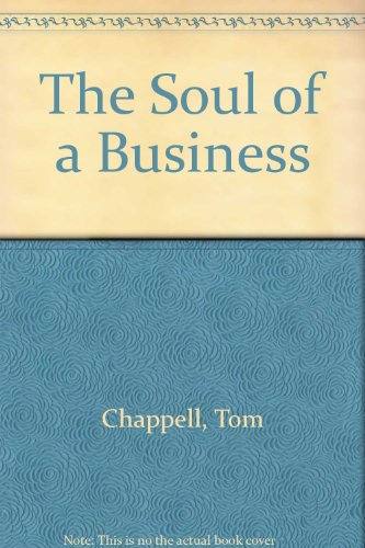9780517139943: The Soul of a Business