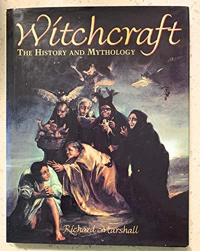 9780517140833: Witchcraft: The History and Mythology