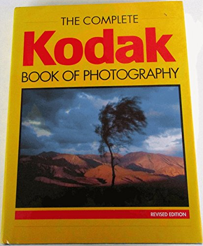 9780517140932: The Complete Kodak Book of Photography