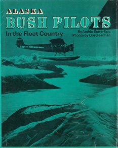 9780517141298: Alaska Bush Pilots in the Float Country