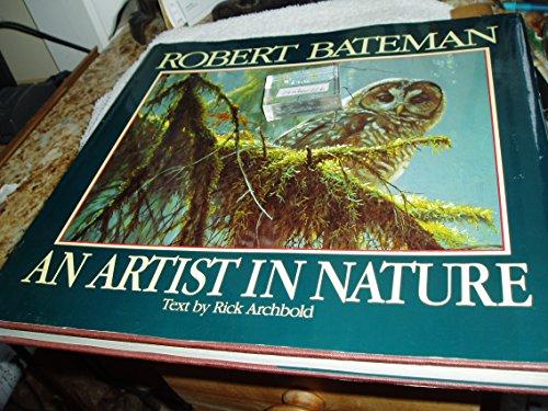 9780517141359: Robert Bateman: An Artist in Nature