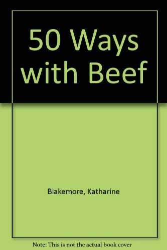 9780517141656: 50 Ways with Beef