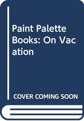 9780517142295: Paint Palette Books: On Vacation
