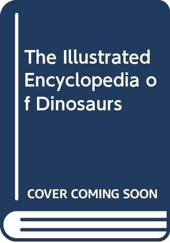 9780517142387: Illustrated Encyclopedia of Dinosaurs