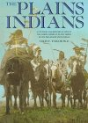 9780517142509: The Plains Indians: A Cultural and Historical View of the North American Plains Tribes of the Pre-Reservation Period