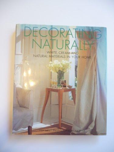 Decorating Naturally: Rh Value Publishing