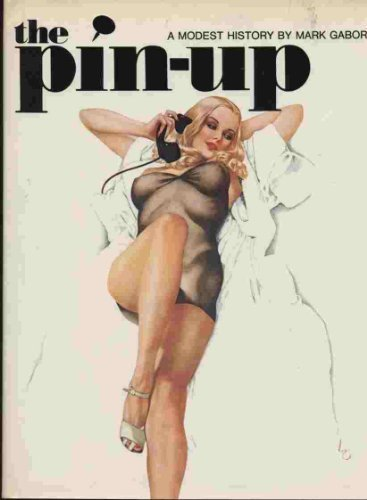 Pin Up: A Modest History: Mark Gabor
