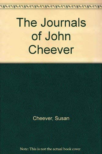 The Journals of John Cheever: Cheever, Susan