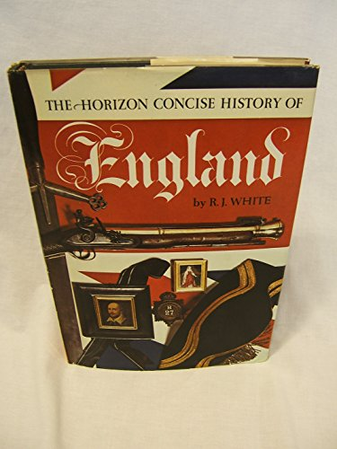 9780517145616: The Horizon Concise History of England