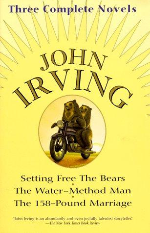 Setting Free the Bears/ The Water-Method Man/: Irving, John