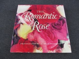 The Romantic Rose: Murray Alcosser