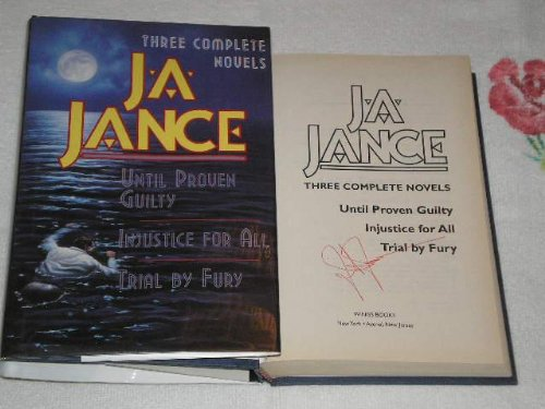 9780517147641: J.A. Jance: Until Proven Guilty / Injustice For All / Trial By Fury