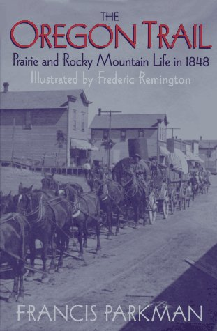 9780517147658: The Oregon Trail: Sketches of Prairie and Rocky-Mountain Life
