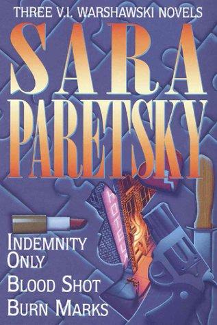 9780517148013: Three Complete Novels: Indemnity Only/Blood Shot/Burn Marks