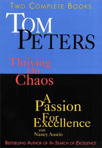 9780517148167: Tom Peters: Two Complete Books : Thriving on Chaos/a Passion for Excellence