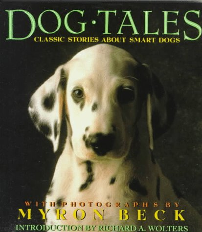9780517148556: Dog Tales: Classic Stories About Smart Dogs